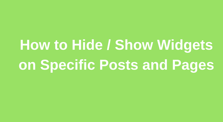 How to selectively display widgets on specific posts or pages